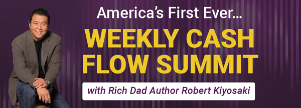 Rich Dad's Weekly Cash Flow Summit