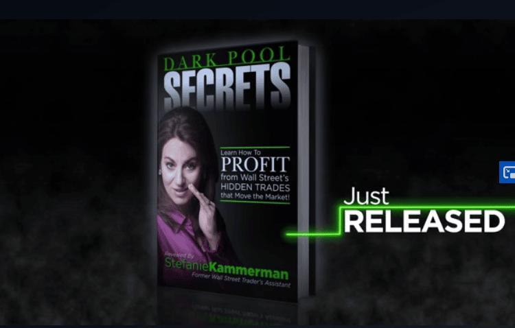 Dark Pool Trader Review – Is Stefanie Kammerman's Service Legit?