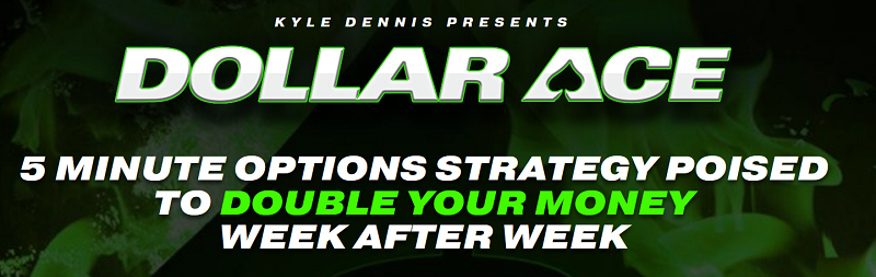 Kyle Dennis Dollar Ace Program – Stocks and Sectors I'm Watching Right Now