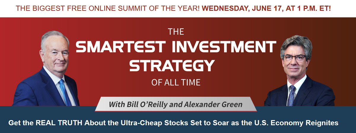 Smartest Investment Strategy of All Time With Bill O'Reilly and Alex Green