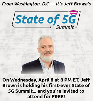 Jeff Brown's State of 5G Summit