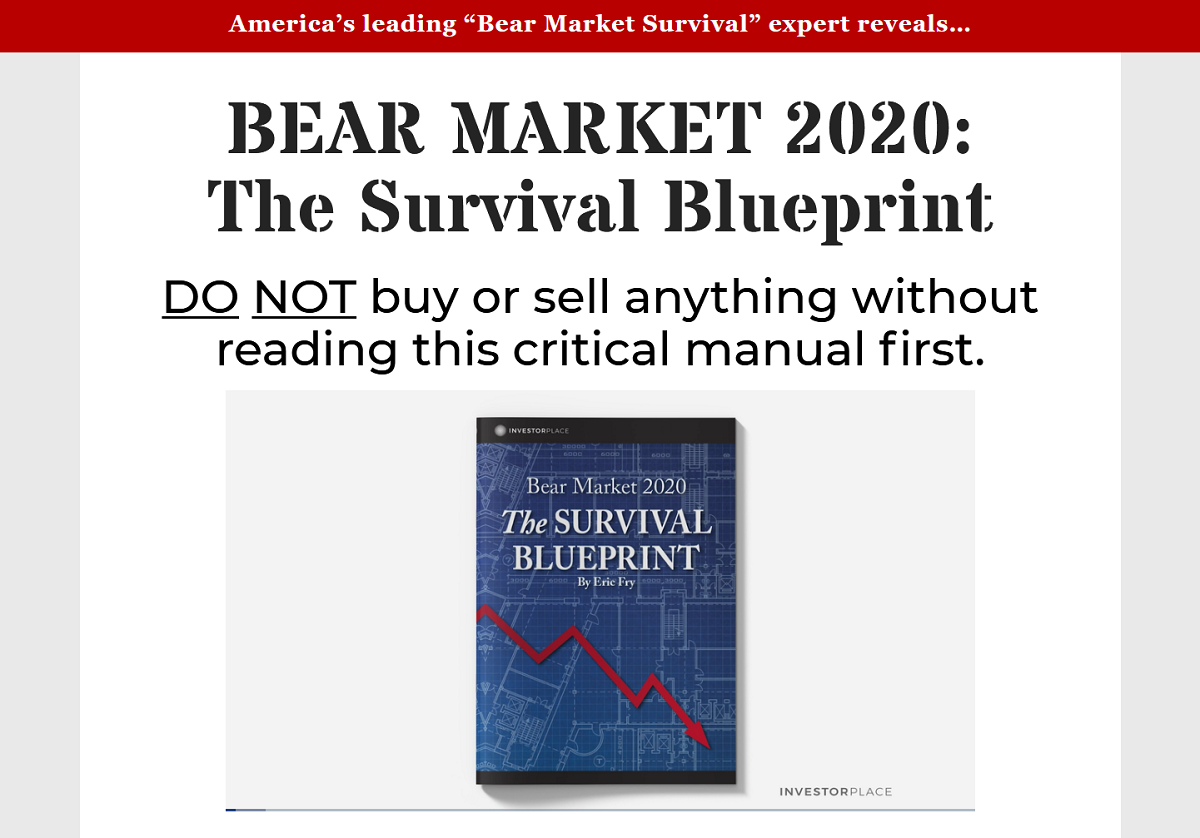 Eric Fry's Investment Report Bear Market 2020: The Survival Blueprint