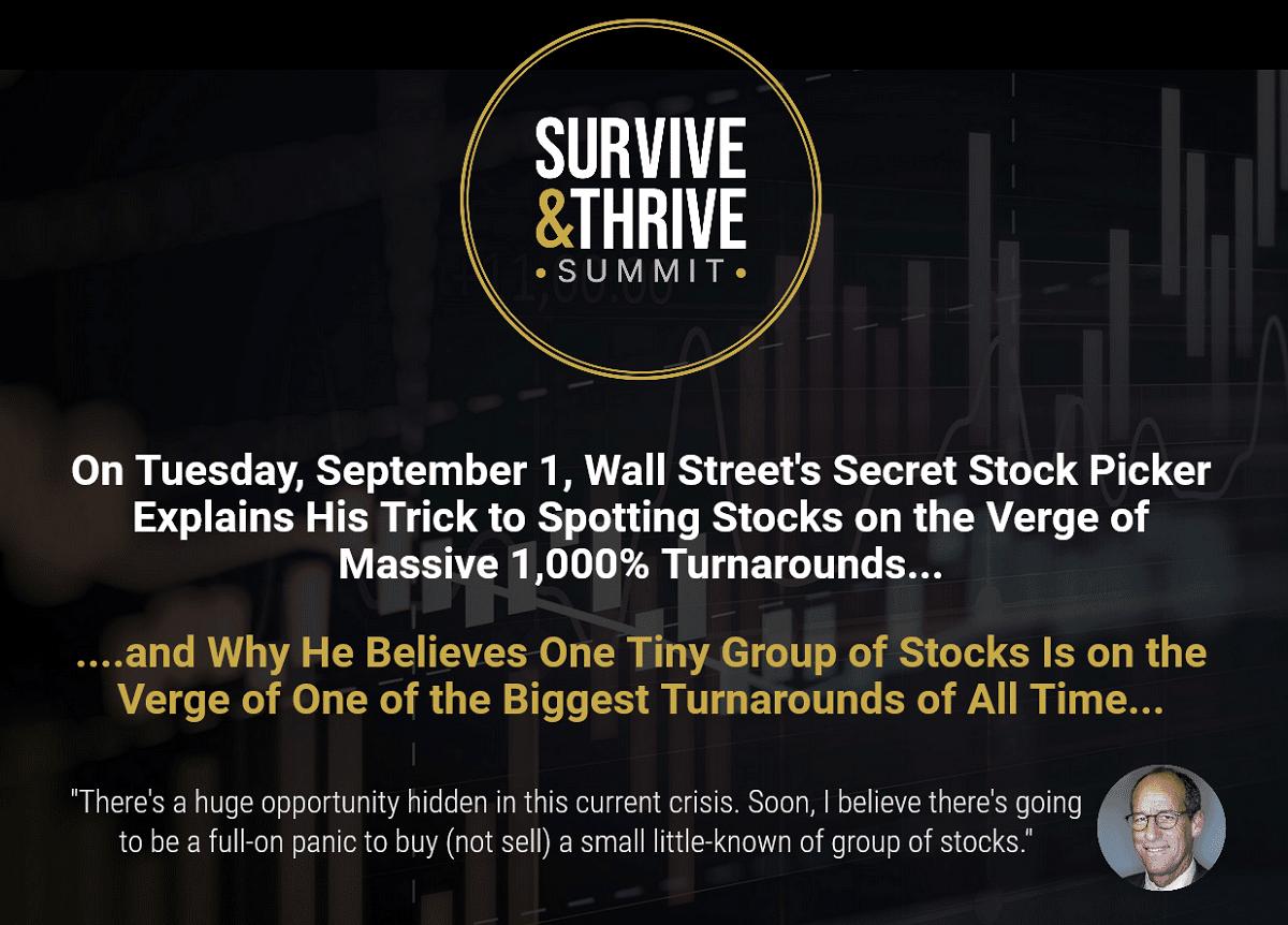 Eric Fry Survive & Thrive Summit: America's #1 Stock Picker Reveals Next 1,000% Winner (free)
