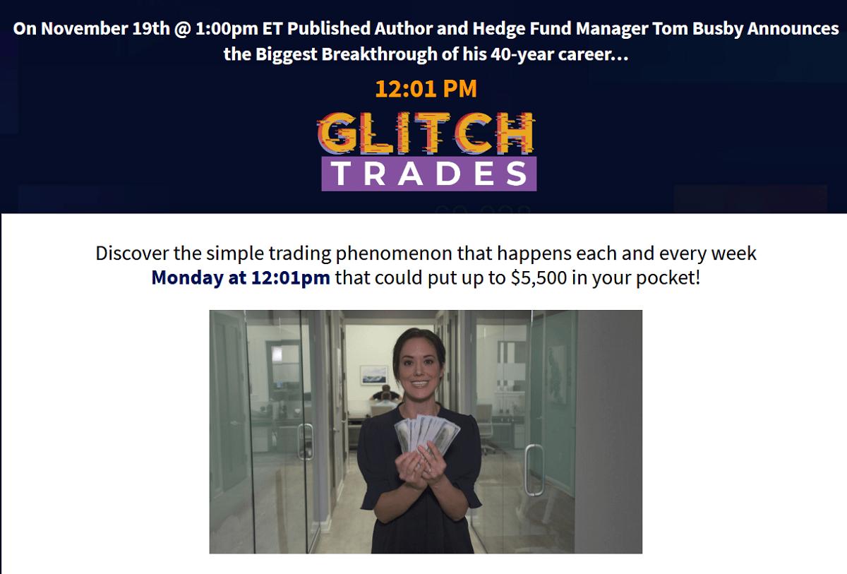 Tom Busby Glitch Trades