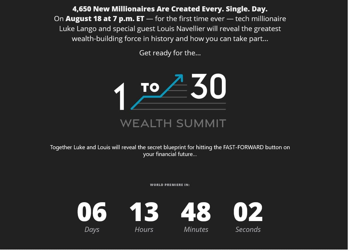 The 1 to 30 Wealth Summit with Luke Lango and Louis Navellier